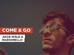 Come & Go in the Style of Juice WRLD & Marshmello