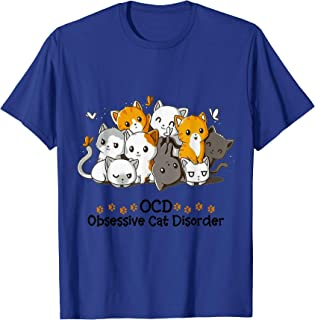 Cats Obsessive Disorder Kitten Kitty Cute Funny Cat Lovers T-Shirt