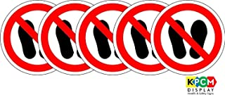 ISO Safety Label Sign - International Do not walk or stand here Symbol - Self adhesive sticker 100mm Diameter (PACK OF 5 STICKERS)