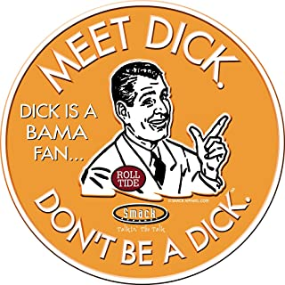 Smack Apparel Tennessee Football Fans. Don't Be A Dick. (Anti-Alabama) Embossed Metal Man Cave Sign
