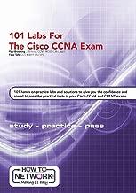 101 Labs for the Cisco CCNA Exam