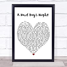 A Hard Day's Night Quote Song Lyric Heart Print