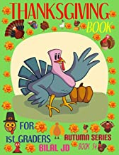 THANKSGIVING BOOK FOR 1ST GRADERS: COLORING BOOKS: ACTIVITY BOOKS: THANKSGIVING BOOKS-PAPERBACK (AUTUMN)