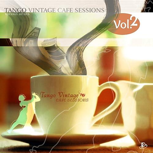 Tango Vintage Café Sessions, Vol. 2