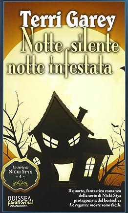Notte silente, notte infestata