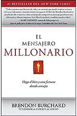 El Mensajero Millonario: Haga el bien y una fortuna dando consejos (Spanish Edition) Kindle Edition