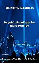 Celebrity Booklets: Psychic Readings for Elvis Presley