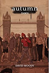 Autumn: Dawn: Book one of the London trilogy Kindle Edition