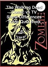 The Walking Dead Comic vs TV Show Differences Trivia Quiz Book