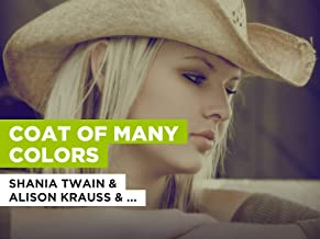 Coat Of Many Colors in the Style of Shania Twain & Alison Krauss & Union Station