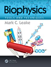 Biophysics: Tools and Techniques