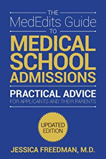 The MedEdits Guide to Medical School Admissions, Third Edition
