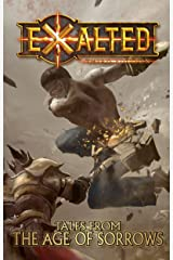 Tales From the Age of Sorrows (Exalted) Kindle Edition