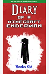 Diary of a Minecraft Enderman: An Unofficial Minecraft Book Kindle Edition