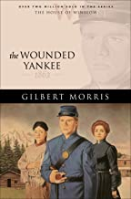 The Wounded Yankee (House of Winslow Book #10)