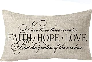 FELENIW Faith hope love the greatest of these is love Best gift to Family motivational quote Throw Pillow Cover Cushion Case Cotton Linen Material Decorative Lumbar 12
