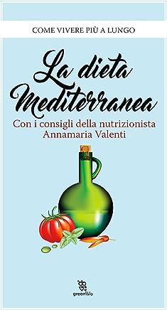 La dieta mediterranea (Leggereditore)