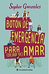 Boton de Emergencia Para Dejar de Amar Paperback