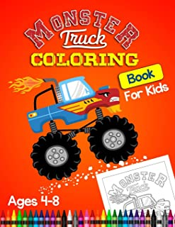 Monster truck coloring book for kids ages 4-8: Coloring book for kids & toddlers - activity books for preschooler Pre-K,Coloring book for Boys, Girls, ... 2-4, Ages 4-8 (Truck, plan, boat coloring)