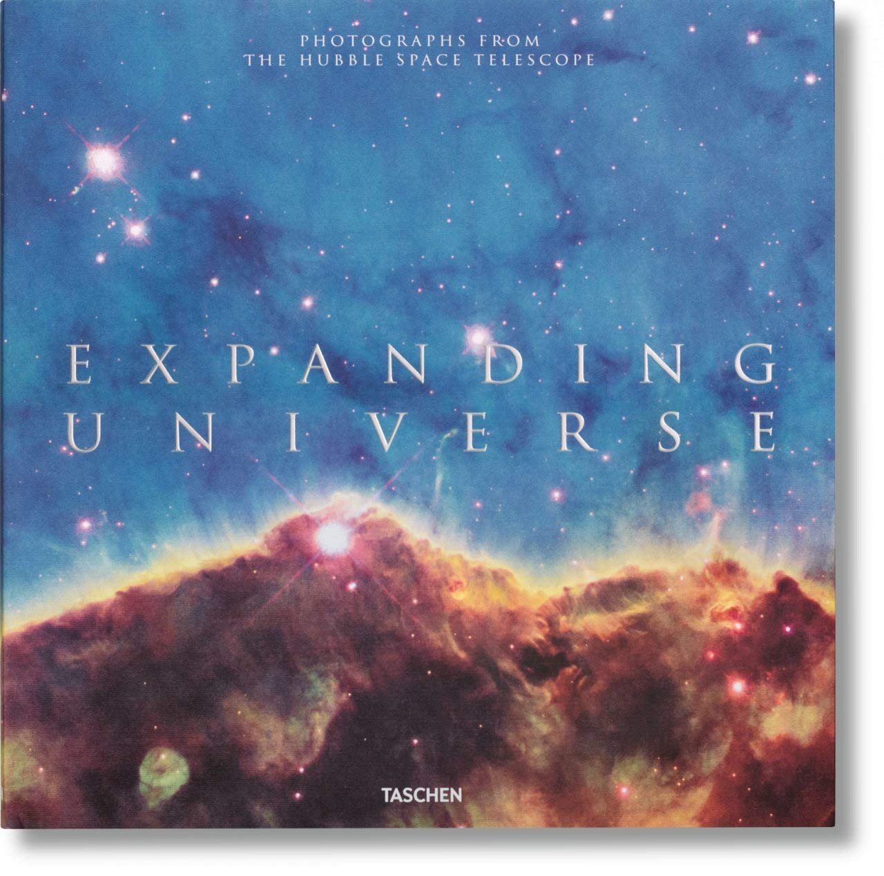 Expanding Universe. Photographs From The Hubble Space Telescope. Ediz. Inglese, Francese E Tedesca: FO