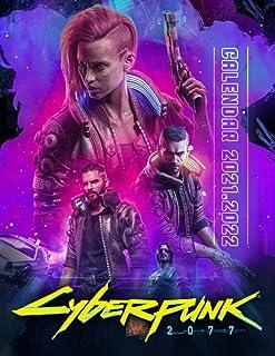 Cyberpunk 2077: 2021 – 2022 Games Calendar – 18 months – High Quality Images