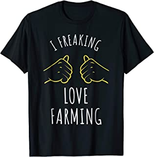 I Freaking Love Farming T-Shirt, Farm Slogan Farmer's Tee