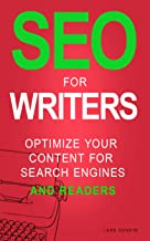 SEO for Writers: Optimize your content for search engines AND readers