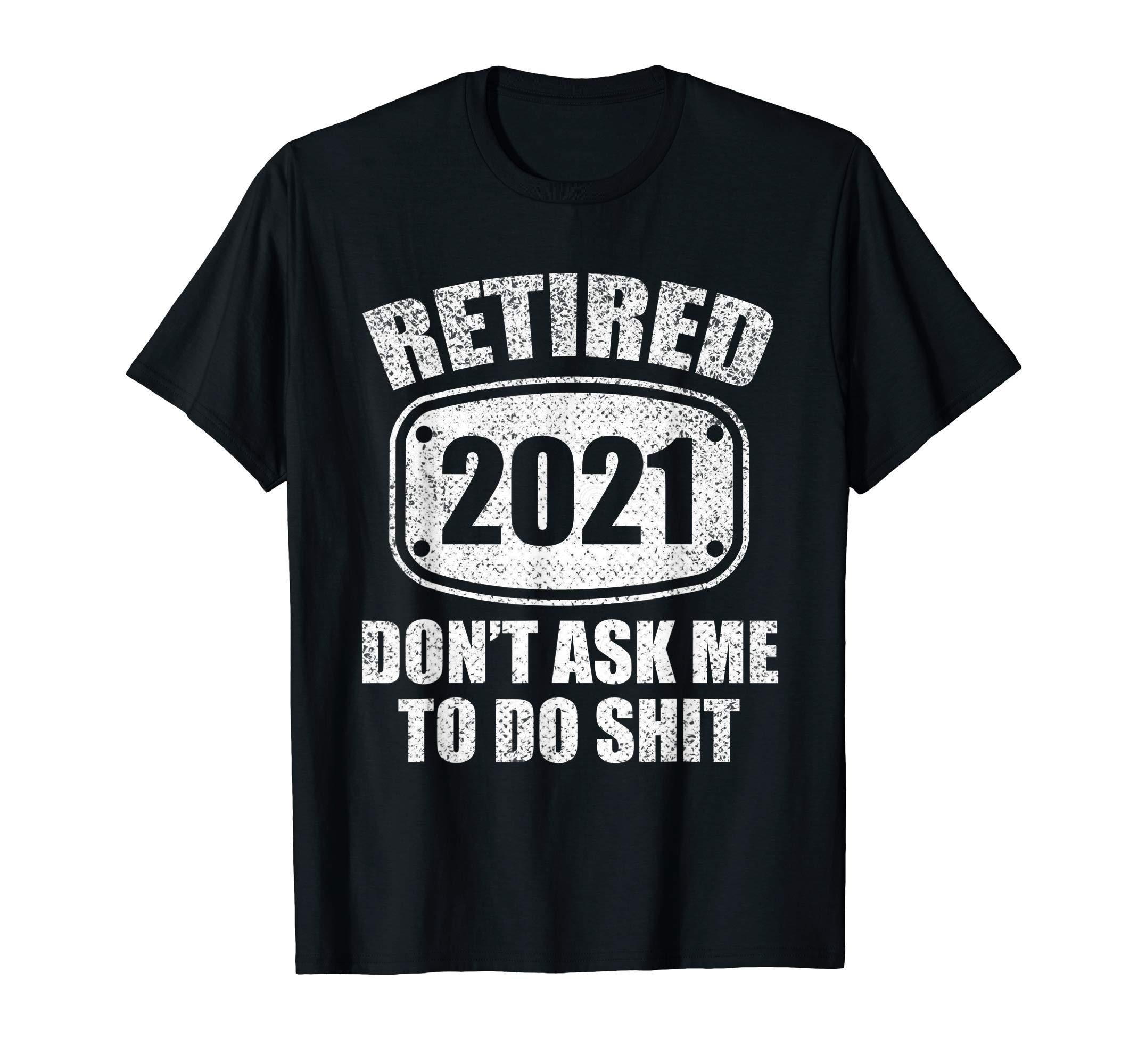 Funny Retired 2021 Vintage Funny Retirement 2021 Men & Women T-Shirt