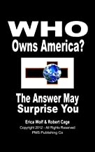 Who Owns America - The Answer May Surprise You: Extended Edition