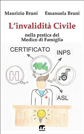 Linvalidità civile: Nella pratica del Medico di Famiglia