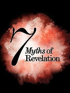 7 Myths of Revelation