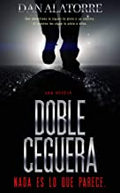 Doble Ceguera (Spanish Edition)