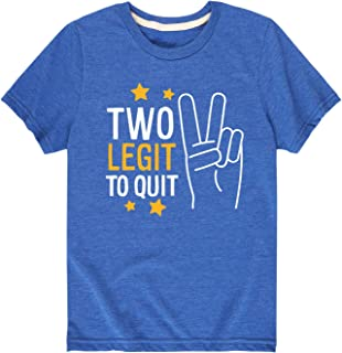 Instant Message Two Legit to Quit - Toddler Short Sleeve Tee
