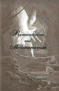 Romanticism and Millenarianism