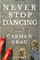 Never Stop Dancing Kindle Edition