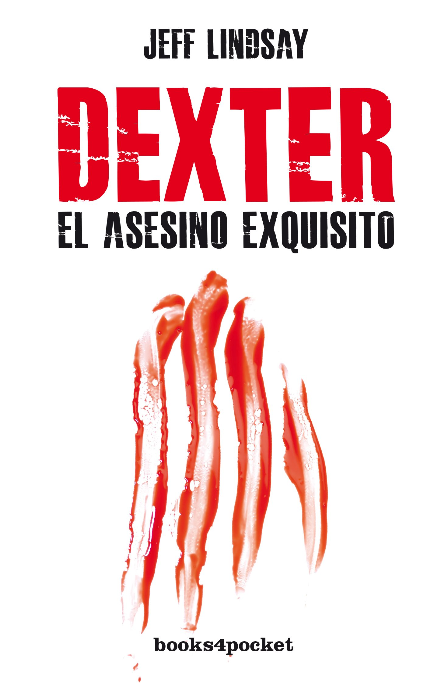 Image OfDexter, El Asesino Exquisito (Books4pocket Narrativa)