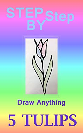 How to DRAW a Tulip: Step by Step
