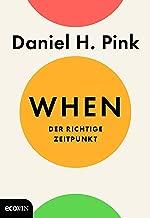 When: Der richtige Zeitpunkt (German Edition)