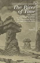 The River of Time: Time-Space, History, and Language in Avant-Garde, Modernist, and Contemporary Russian and Anglo-American Poetry (Jews of Russia & Eastern Europe and Their Legacy)