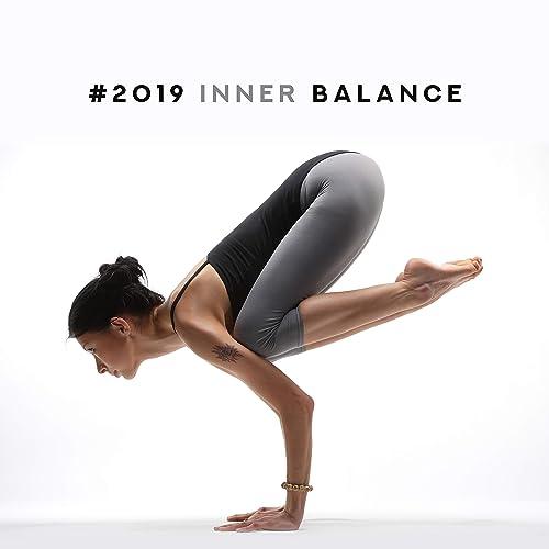 2019 Inner Balance: Spiritual Awakening, Healing Music for ...