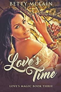 Love's Time: Large Print Edition