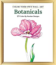 Color Your Own Wall Art Botanicals: 25 Color-By-Number Designs