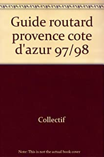 Guide routard provence cote d'azur 97/98