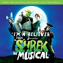 I'm A Believer (From Shrek The Musical)