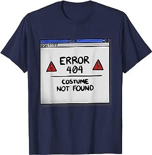 Error 404 Costume Not Found | Funny Halloween DIY T-Shirt