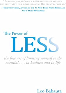 The Power of Less: The Fine Art of Limiting Yourself to the Essential...in Business and in Life (English Edition)