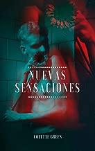 NUEVAS SENSACIONES: Historia Erótica (Spanish Edition)