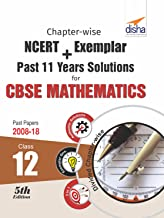 Chapter-wise NCERT + Exemplar + Past 11 Years Solutions for CBSE Class 12 Mathematics 5th Edition