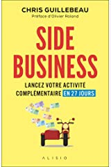 Side Business (French Edition) Kindle Edition