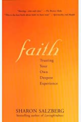 Faith: Trusting Your Own Deepest Experience Kindle Edition